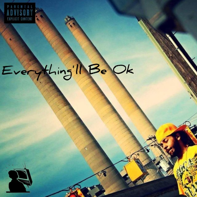 Everything'll Be Ok