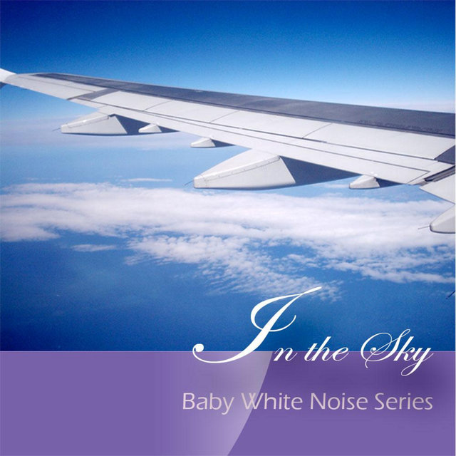In the Sky (Baby White Noise Series)