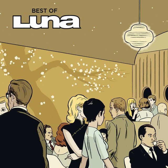 The Best Of Luna & Listen to Pup Tent (Remastered Version) by Luna on TIDAL