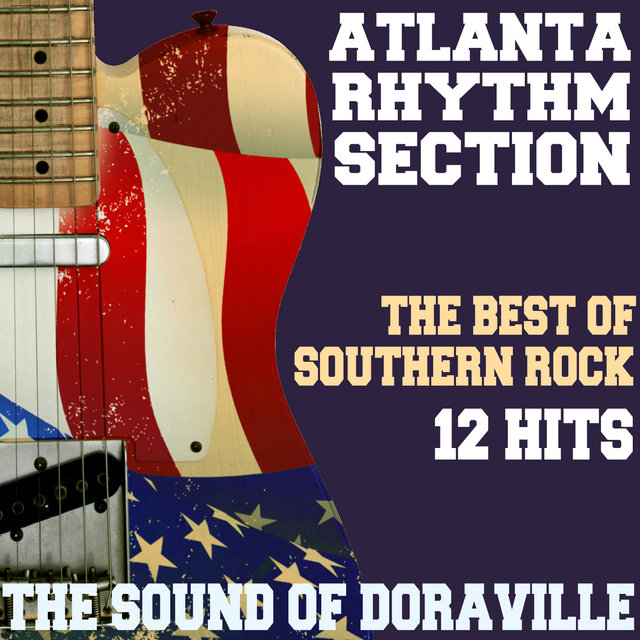 The Sound of Doraville - The Best of Southern Rock - 12 Hits