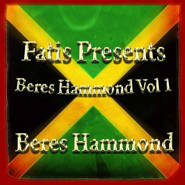 Fatis Presents Beres Hammond Vol 1
