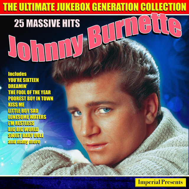 Johnny Burnette - The Ultimate Jukebox Generation Collection