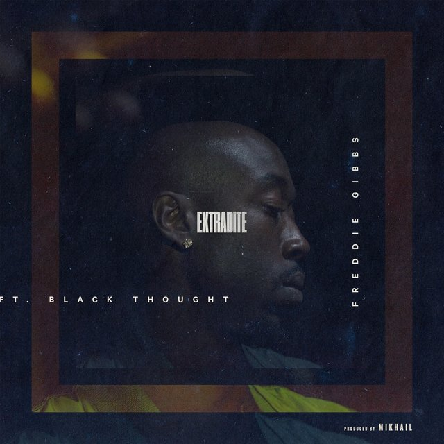 Extradite (feat. Black Thought) - Single