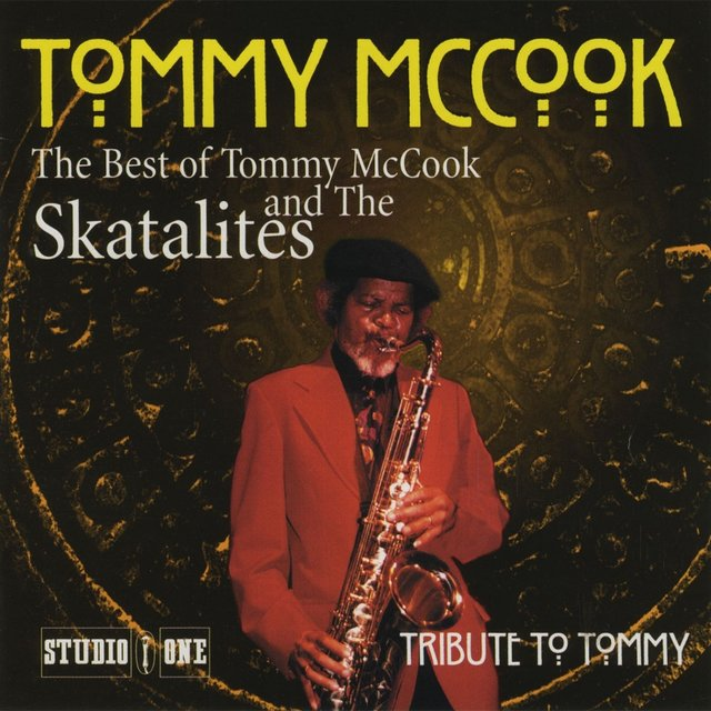 The Best of Tommy McCook & The Skatalites