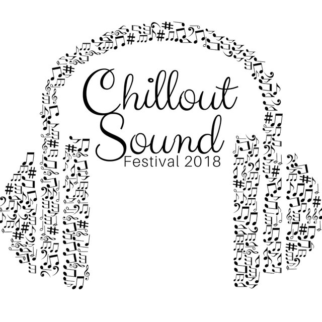 Chillout Sound Festival 2018 - Exclusive Selection of Jazz Music and Lounge