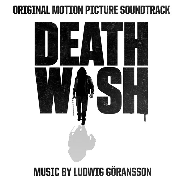 Death Wish (Original Motion Picture Soundtrack)