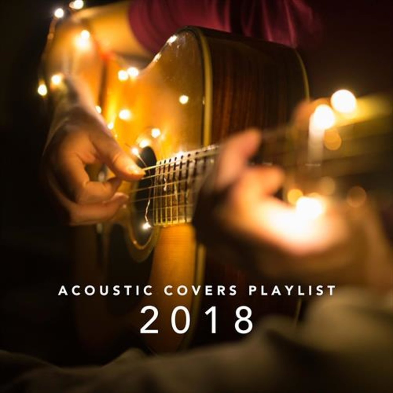 Acoustic Covers Playlist 2018