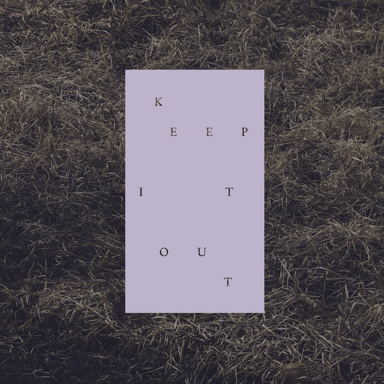 Keep It Out