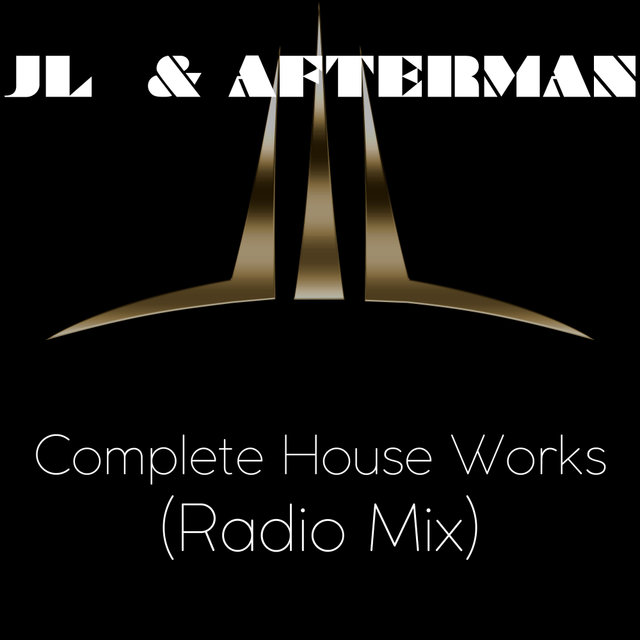 Complete House Works Radio Mix