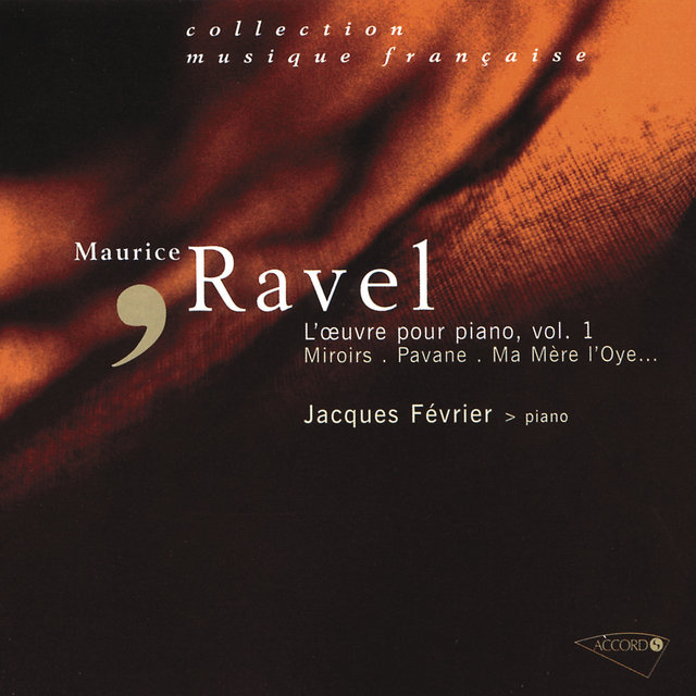 Ravel - L'oeuvre pour piano, Vol. 1