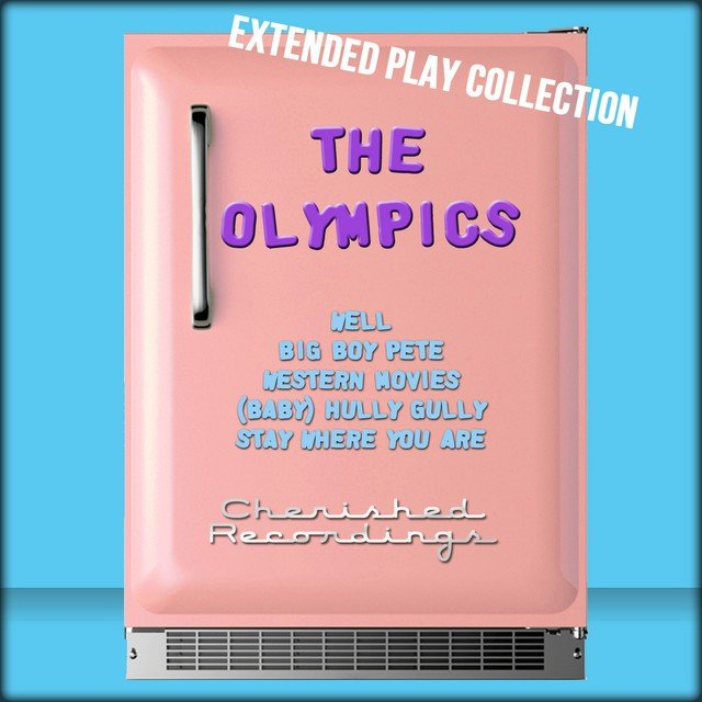 The Olympics: The Extended Play Collection
