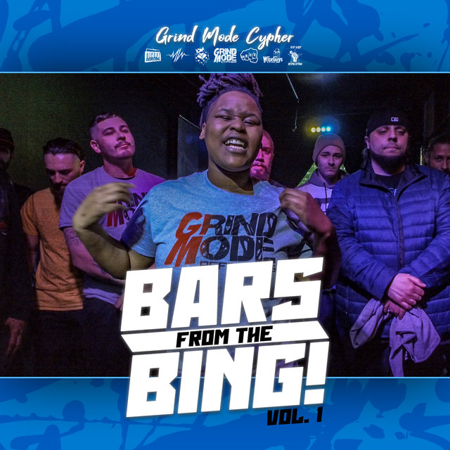 Grind Mode Cypher Bars from the Bing!, Vol. 1